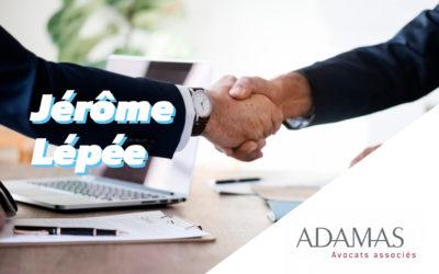 Interview de Jérôme Lépée – chef du département énergie du cabinet d'avocats Adamas
