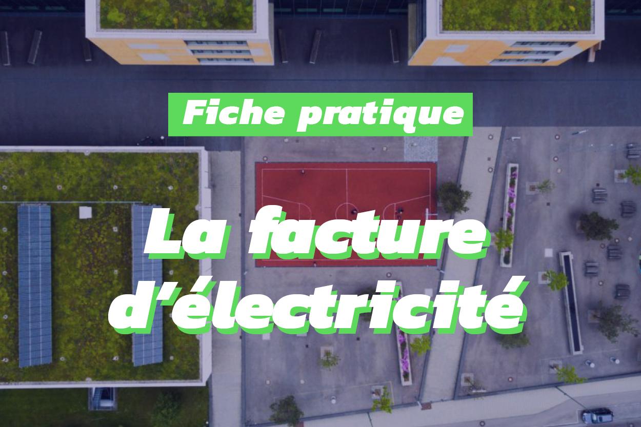 Exemple d'une facture dl'électricité pour comprendre ce qu'elle contient