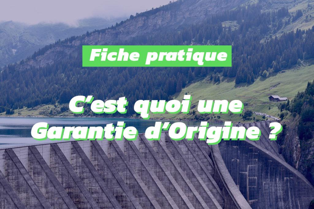Pourquoi les Garanties d'Origine sont elles indispensables à notre transition énergétique ?