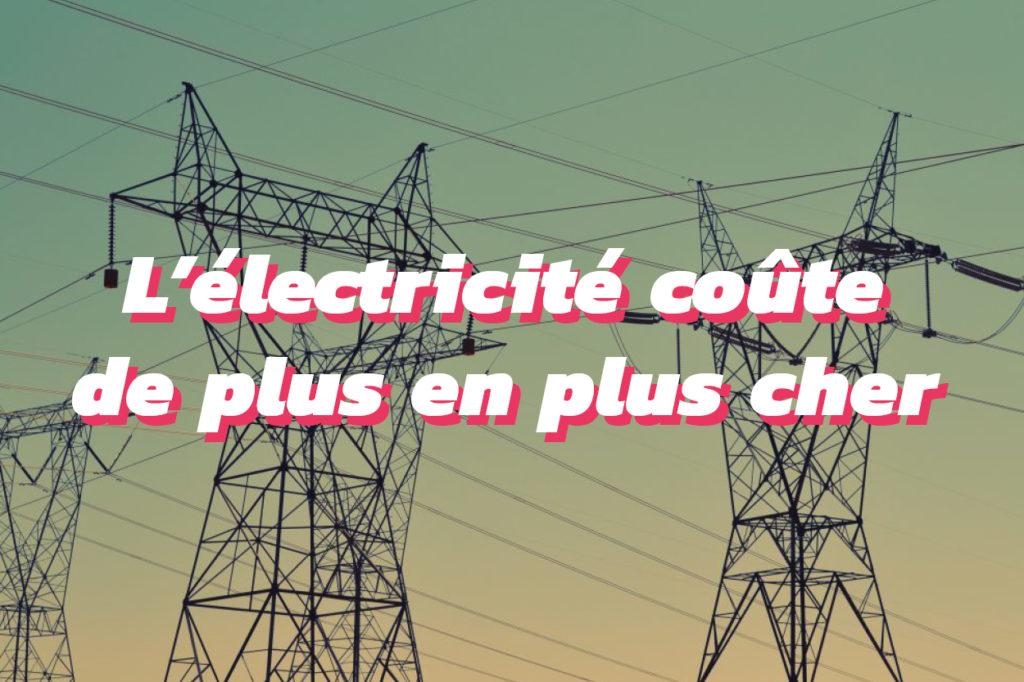 pourquoi le prix de l'électricité a fortement augmenté en 2019