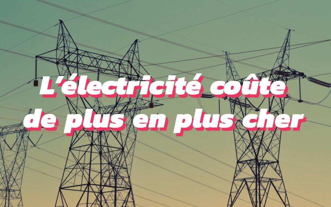 Pourquoi le prix de l'électricité a augmenté en 2019 ?