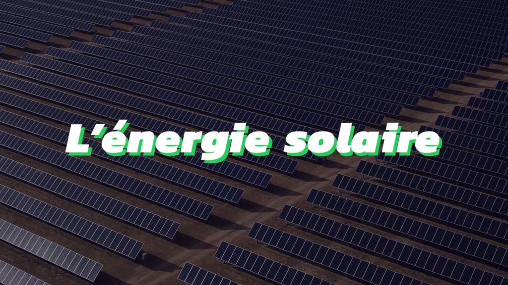 quiestvert-tout-savoir-sur-energie-solaire