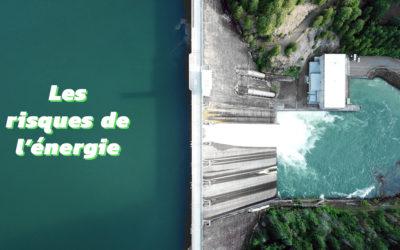 Les enjeux de la transition énergétique du mix électrique [3/5] – Les risques de l'énergie