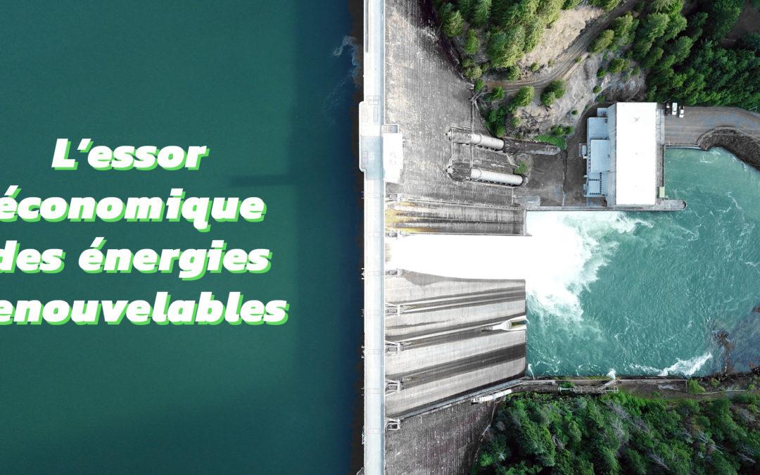 Les enjeux de la transition énergétique du mix électrique [5/5] – L'essor économique des énergies renouvelables