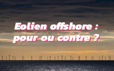 Éolien offshore : pour ou contre ? Parlons-en ! [2/2]