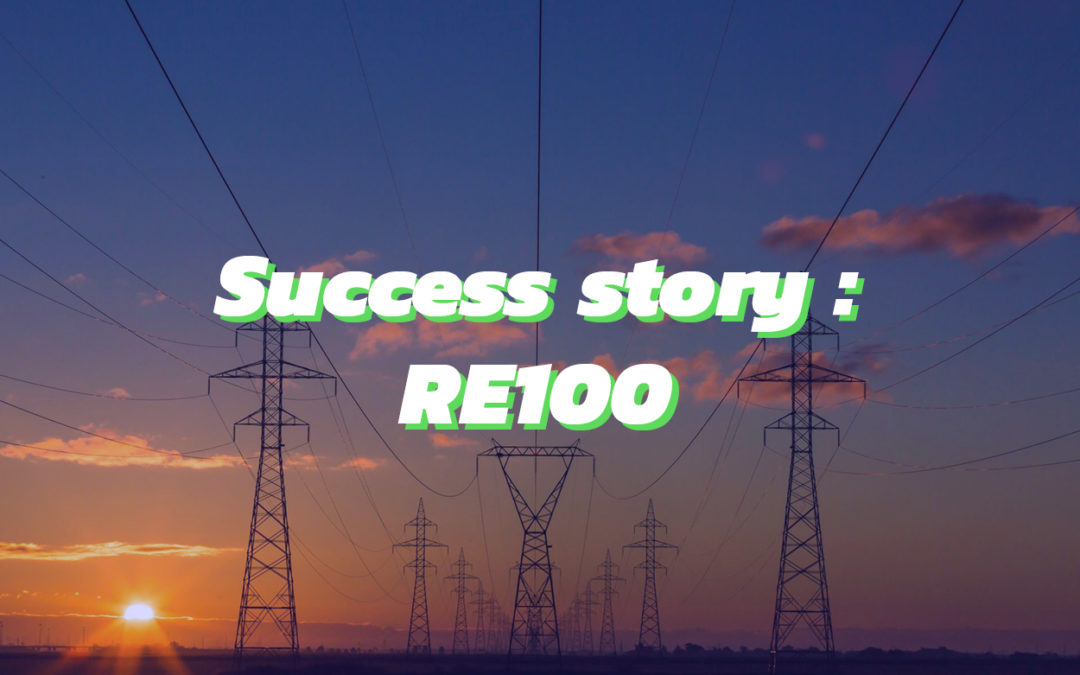 Success story : La genèse de l'initiative RE100