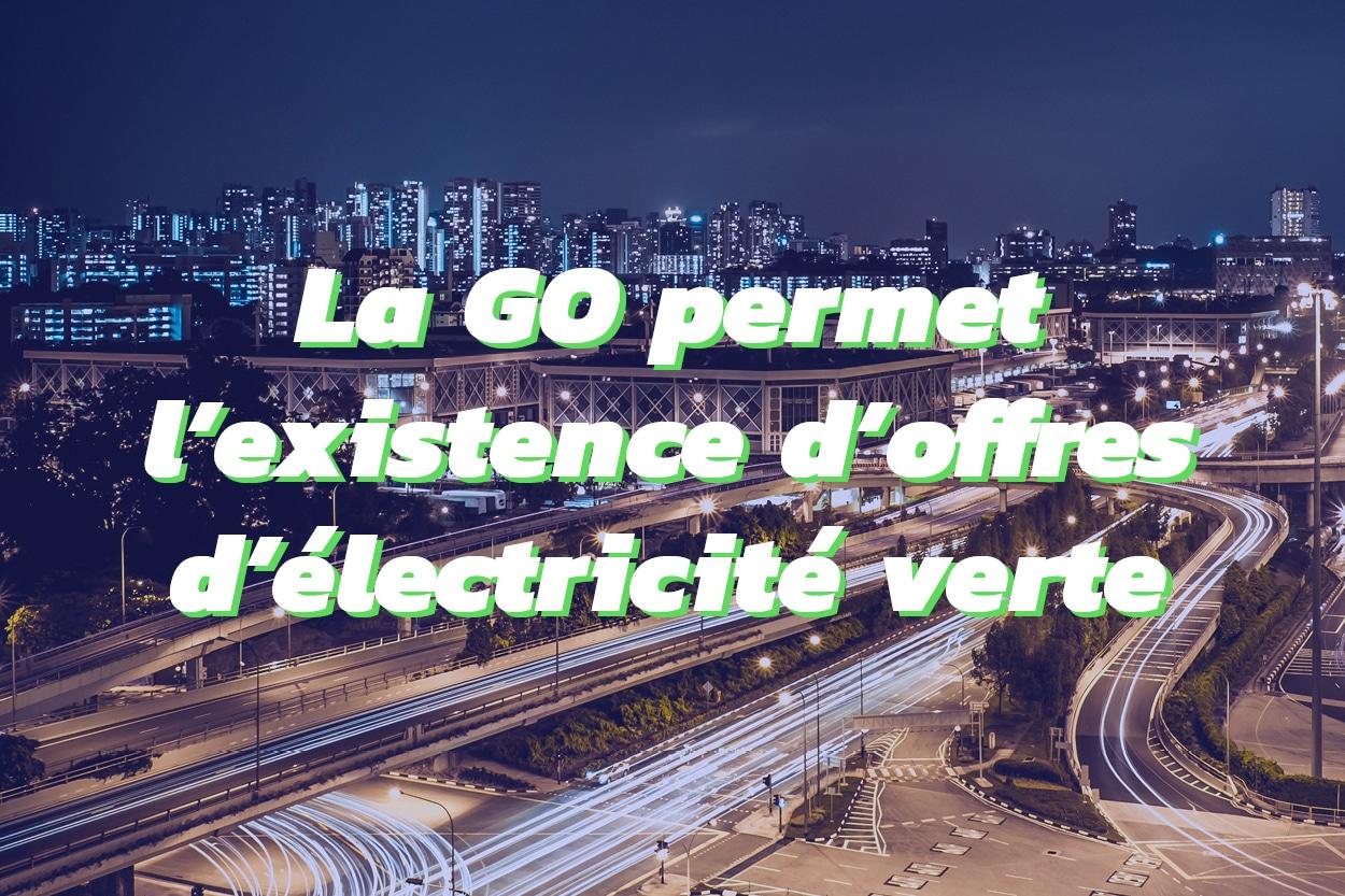 La Garantie d'Origine comme outil de traçabilité de l'électricité verte