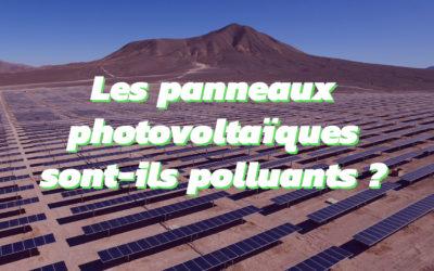 Les panneaux photovoltaïques sont-ils vraiment écologiques ?