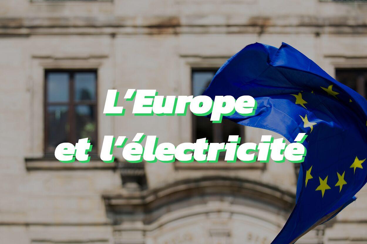 La production et la consommation d'électricité en Europe