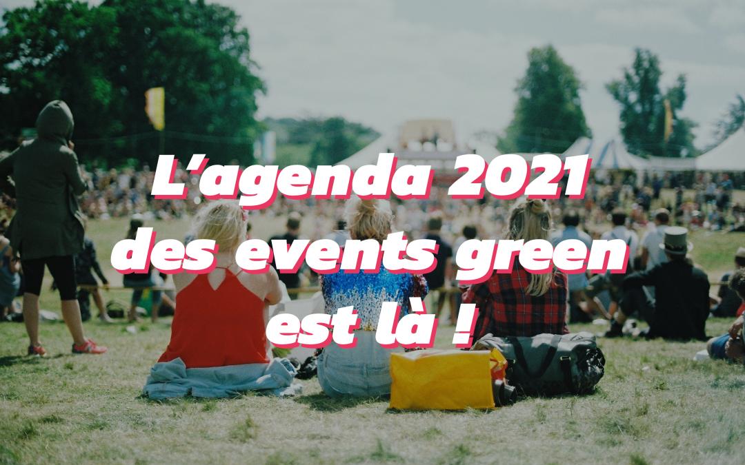 Les événements green de 2021 à ne surtout pas manquer !