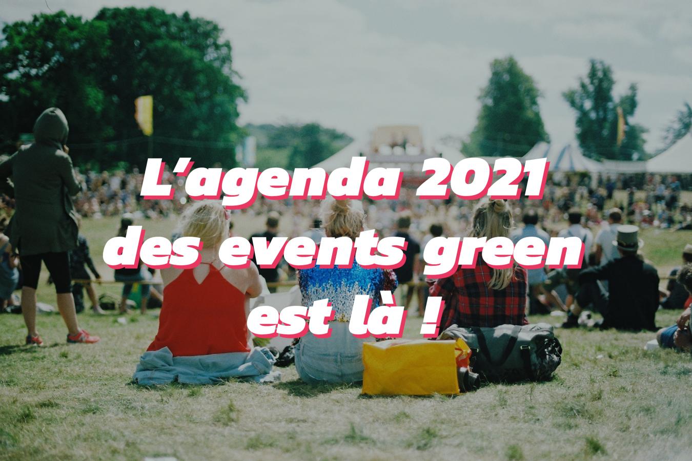 agenda des événements green 2021