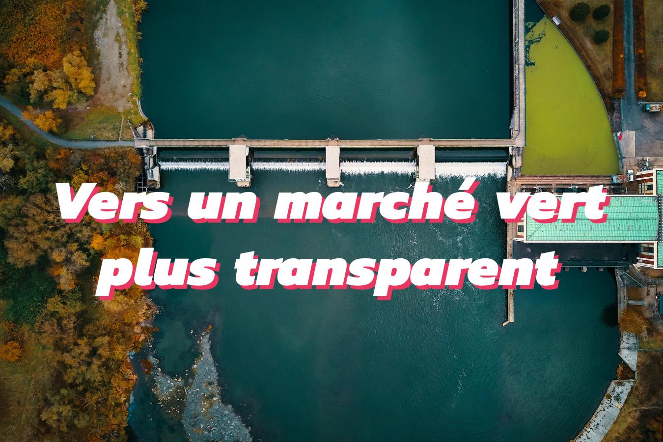 QuiEstVert revient sur les actualités législation en faveur d'un marché vert plus transparent