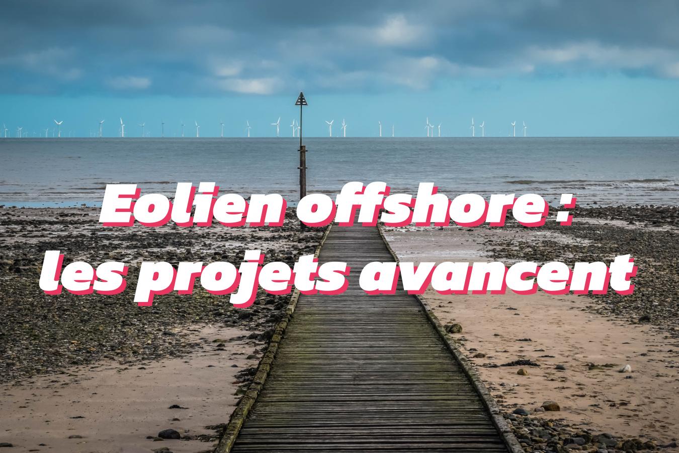 actualités de l'éolien offshore en France
