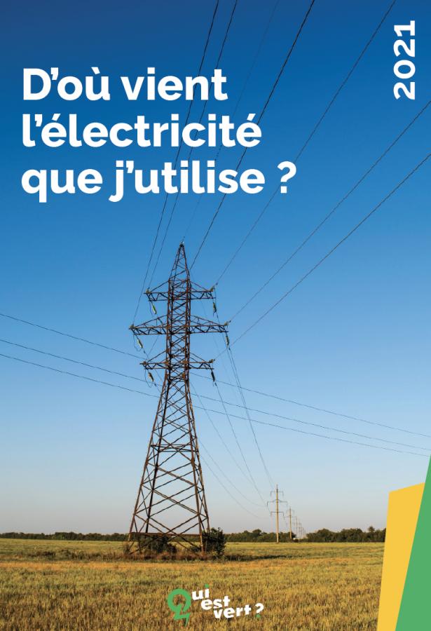D'où vient l'électricité que j'utilise ?